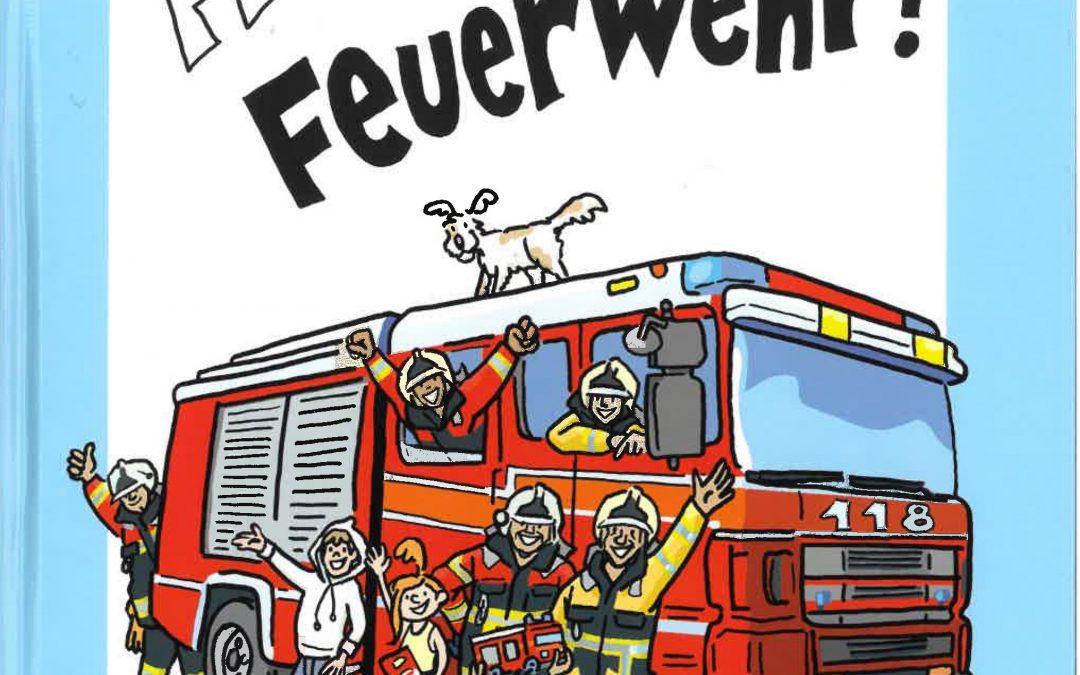 Hallo Feuerwehr (Kinderbuch mit Bastelbögen)